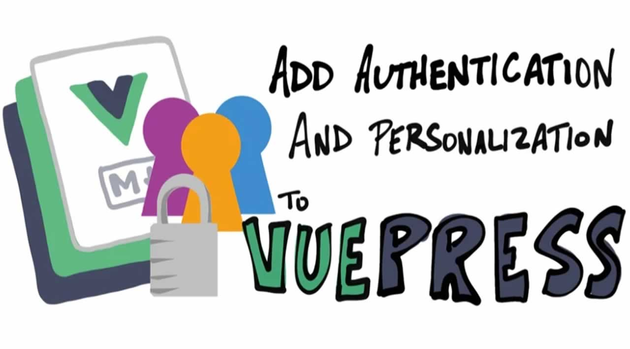 Add Authentication and Personalization to VuePress
