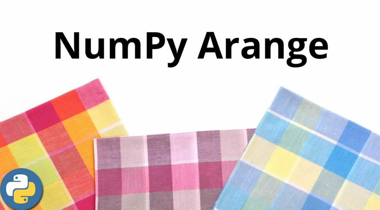 How to Use NumPy.arange()