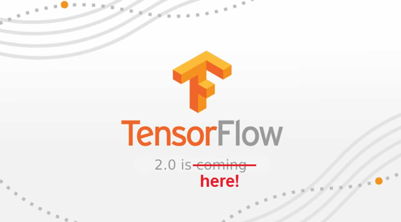 Welcome to TensorFlow 2.0