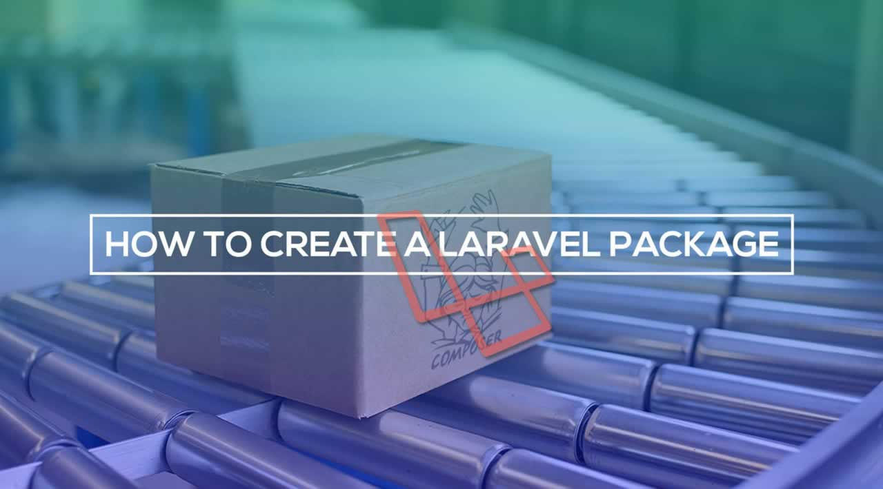Learn how to create your first Laravel package