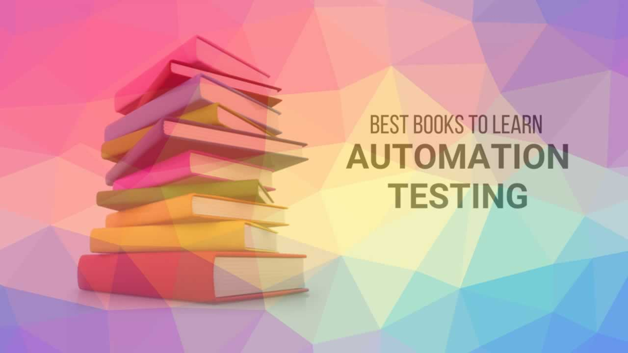 Top 10 Books for Getting Started with Automation Testing